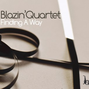 Finding A Way – Blazin' Quartet (Challenge Records Int. 2009)